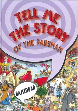 TEL ME THE STORY OF THE PARSHAH - BAMIDBAR