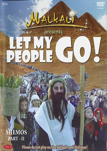 2 let my people go - shemos part